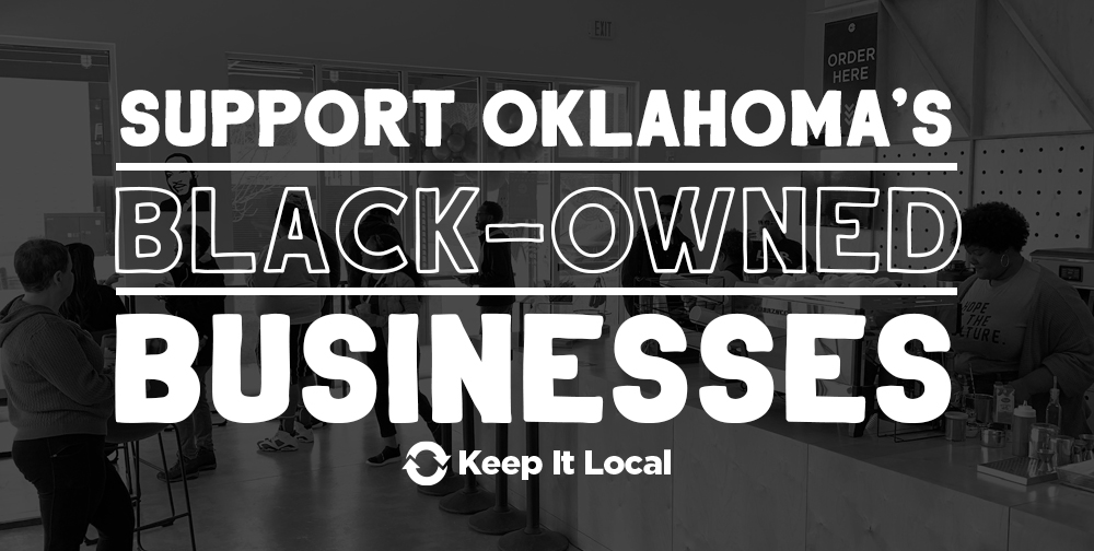 Support Oklahoma's Black-Owned Businesses/Keep It Local OK