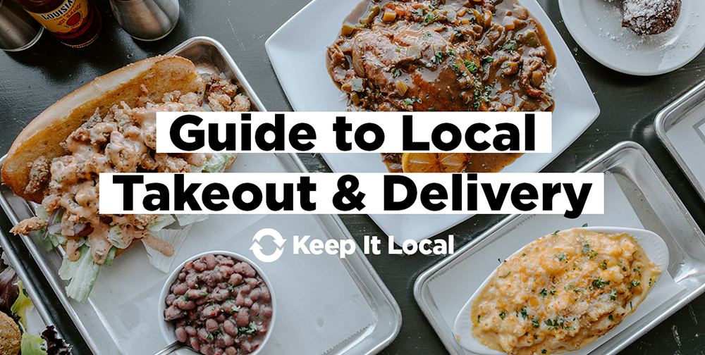 Guide to Local Takeout & Delivery / Keep It Local OK