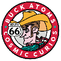Buck Atom's Cosmic Curios / Meadow Gold Route 66 Tulsa