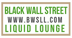 Black Wall Street Liquid Lounge