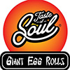 Tatste of Soul Giant Egg Rolls / Del City